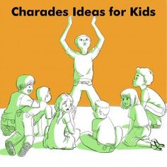 Charades For Kids Ideas - Words List