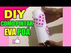 ★Como pintar EVA Poá ♥ DIY, artes, artesanato - Hellen Chagas♥