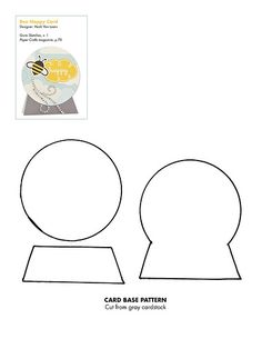 Go-To Sketches Patterns (Bee Happy Card) Snow Globe Crafts, Christmas Crafts, Scrapbook Cards, Scrapbooking, Shaped Cards, Card Patterns, Homemade Cards, Card Templates, Cardmaking