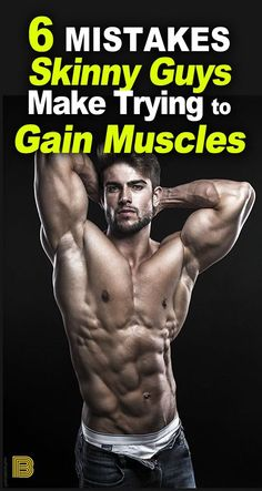 6 Mistakes Skinny Guys Make Trying to Gain Muscles Mass 6 Mistakes Skinny Guys Should Avoid When Building Muscles Leg Workouts For Men, Fit Board Workouts, Fun Workouts, Workout Tips, Muscle Fitness, Gain Muscle, Fitness Tips, Increase Muscle Mass, Build Muscle Mass