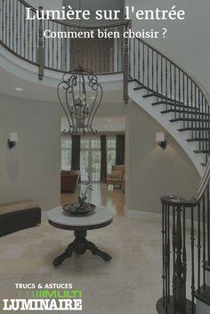 Étant la première pièce de la maison que l'on voit, il est important de bien choisir son luminaire pour l'entrée. Afin d'avoir un éclairage adéquat et éviter d'avoir un luminaire trop petit ou trop grand, voici quelques conseils pour vous aider... Lire la suite...