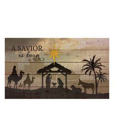 Look what I found on #zulily! 'A Savior' Wood Wall Sign #zulilyfinds