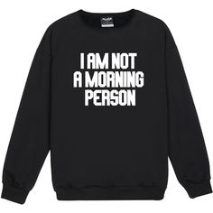 i am not a morning person SWEATER JUMPER womens ladies funny fun... ($21) ❤ liked on Polyvore featuring tops, sweaters, jumpers sweaters, retro crop top, punk sweater, punk tops and grunge sweaters