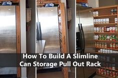 How To Build A Slimline Can Storage Pull Out Rack - The canned food storage projects I have posted in the past were hung on a shelf and could store around 20 cans. This canned food storage is slimmer, and can be hidden.