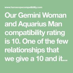 Our Gemini Woman and Aquarius Man compatibility rating is One of the few relationships that we give a 10 and it should only get better with time, here is why. Aquarius Men Relationships, Aquarius Relationship, Relationship Quotes, Aquarius Men Love, Aquarius Woman, Aquarius And Gemini Compatibility, Astrology Chart, Zodiac Society, Crush Quotes