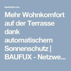 Mehr Wohnkomfort auf der Terrasse dank automatischem Sonnenschutz | BAUFUX - Netzwerk