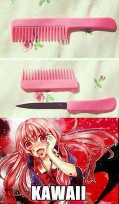 Yuno Gasai Mirai Nikki... So true