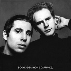Simon & Garfunkel - Bookends (1968) One of the best albums ever made