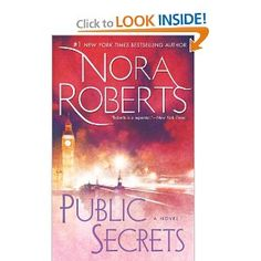 Public Secrets by Nora Roberts    One of my favorites by her