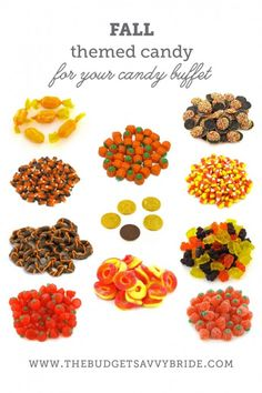 Fall Themed Candy - Buffet Ideas.