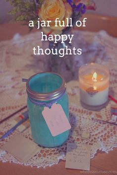 decorate a jar and set it down next to a notepad and pen. throughout 2013, write down every happy thought, funny moment, and awesome memory and drop it into the jar. Next New Year's Eve empty out your jar and read all of your fun memories. <3