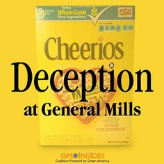 General Mills Flunked Corporate Leadership Test On Handling GMOs In Food. More Here: https://www.facebook.com/GmoInside