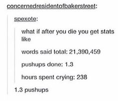 1,3 sit ups 12708 times sneezed 4870 times you have laughed at inappropriate times