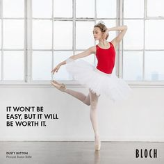 "2,476 Likes, 5 Comments - BLOCH (@blochdanceusa) on Instagram: ""Morning #Motivation: It won't be easy, but it will be worth it.  #Bloch friend, @dusty_button looks…"""