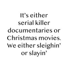 Spooky Memes, Funny Quotes, Funny Memes, Love Conquers All, I Can Relate, Serial Killers, Christmas Movies, Merry Christmas, True Crime