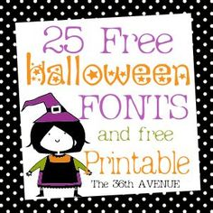 25 Halloween Free Fonts and Printable. Eeek! #Halloween #fonts #printable @The 36th Avenue .com