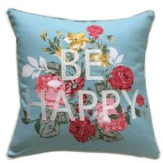 Be Happy Floral Throw Pillow ($24) ❤ liked on Polyvore featuring home, home decor, throw pillows, pillows, blue, decor, fillers blue, flowered throw pillows, blue toss pillows and floral home decor