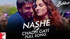 Nashe Si Chadh Gayi from Befikre -YouTube