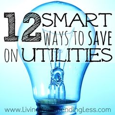 12 Smart Ways to Save on Utilities - Living Well Spending Less™ Saving Ideas, Money Saving Tips, Ways To Save Money, How To Make Money, Tips & Tricks, Budgeting Finances, Budgeting Tips, Frugal Tips, Financial Tips
