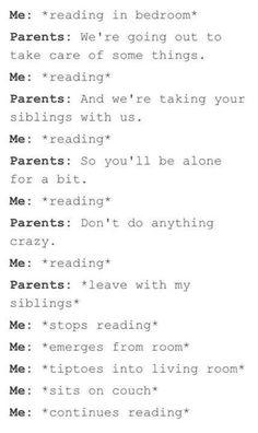 Pretty much my whole life XD