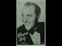 Wayne King - Dream A Little Dream Of Me, 1931