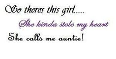17 Best Aunt To Niece Quotes Images Niece Quotes Great Aunt I