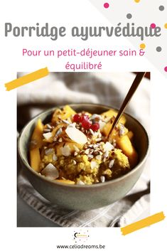 Découvrez la meilleure #recette de porridge ayurvédique et les principes de base de l'alimentation en Ayurveda. Une idée originale de petit-déjeuner sain et équilibré à base d'épices qui réchauffent. Parfaite pour l'hiver et les constitutions froides. Guide complet et règle d'or pour rester en bonne santé toute l'année selon les 3 doshas. #ayurveda #petitdejeuner #breakfast #sain #santé #alimentation Ayurveda Yoga, Girl Cooking, The Breakfast Club, Gluten Free Cooking, Clean Eating, Brunch, Soup, Nutrition, Favorite Recipes