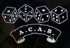 ACAB Biker vinyl decal sticker A. Dice with scroll 1 3 1 2 Acab Tattoo, Emoji Tattoo, Biker Tattoos, Skinhead Tattoos, Tattoo Templates, Flash Art, Dark Photography, Custom Decals, Logo Sticker
