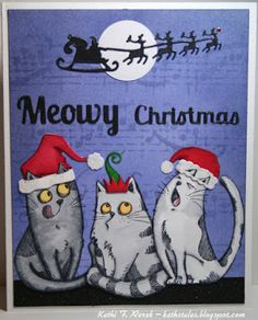Kat's Tales of Stamping: Meowy Christmas!