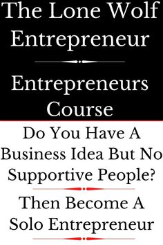 A lot of people have a great business idea but are rarely surrounded by like-minded and supportive people. This can cause people to lose faith in their idea. This need not be the case. Many people simply become solo entrepreneurs and work on their ventures alone. #entrepreneur #entrepreneurtips #business #homebasedentrepreneur #onlinebusinessentrepreneur #homebusiness #mompreneur #femaleentrepreneur #books #soloentrepreneur #lonewolfentrepreneur #lonewolf