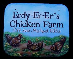 {Chicken Sign} www.slatelady.com regina@slatelady.com