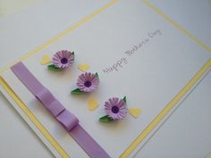 Handmade Quilled Card.Happy Mothers Day. Can be by Joscinta, £5.00