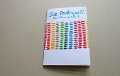 Die Farbenwelt - Das Lernbuch von Irina Mmurs Things auf DaWanda.com