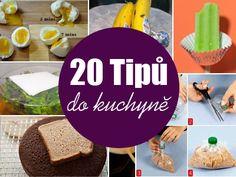 20 Tipů do kuchyně - praktické i fascinující