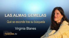 LAS ALMAS GEMELAS... Qué se esconde tras su búsqueda  -- Virginia Blanes
