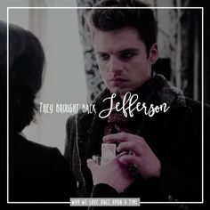 why we love once upon a time  ♥ [ reason 74 ] → They brought back Jefferson