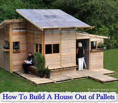 How To Build A House Out of Pallets. http://www.livinggreenandfrugally.com/how-to-build-a-house-out-of-pallets/