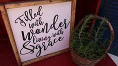 Filled With Wonder and Living With Grace...Family Room Sign, Quote Sign, Wedding Gift, Housewarming Gift, Wooden Sign by DoubleOakVintage on Etsy