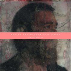 Keaton Henson - Romantic Works Featuring Ren Ford (Vinyl, LP) at Discogs
