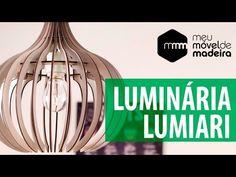 Luminária Lumiari da Meu Móvel de Madeira - YouTube