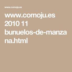 www.comoju.es 2010 11 bunuelos-de-manzana.html