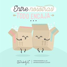 Para esas amistades que conectan desde el primer segundo. Everything fits so well between us. For those friends who you connect with from the very first second. #mrwonderfulshop #quotes #box #together #friendship #friends