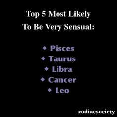 Zodiac signs: Top 5 Most Likely To Be Very Sensual