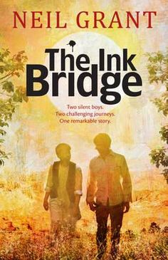 The Ink Bridge : A remarkable and gripping story about one refugee boy on a desperate journey from Afghanistan, and the Australian boy who befriends him.
