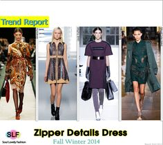 Zipper Details #Dress #Fashion Trend for Fall Winter 2014 #Fall2014 #Fall2014Trends #FashionTrends2014