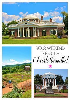 Weekend Trip to Charlottesville, Virginia guide!