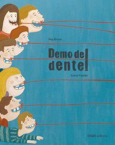 I-N-FT BRU dem / vermello. o escritor Pep Bruno e a ilustradora Amrei Fiedler presentan unha serie de propostas divertidas, imaxinativas e un tanto surrealistas, que non garanten ao cento por cento que o dente acabe caendo, pero si gargalladas.