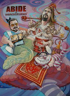 """""""Abide In Wonderland"""" by Dave MacDowell Studios, via Flickr The Big Lebowski, Big Lebowski Poster, El Gran Lebowski, Disneyland, Dudeism, Arte Lowbrow, Street Art, Spoke Art, Pop Surrealism"""