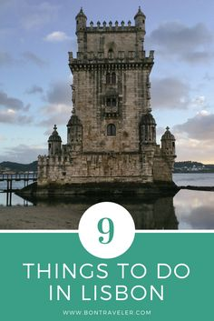 9 Things to Do in Lisbon — Bon Traveler