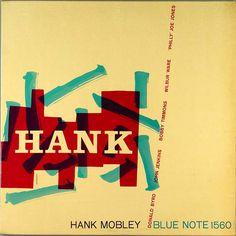 """""""Hank"""" -- Hank Mobley (Blue Note BLP1560)"""